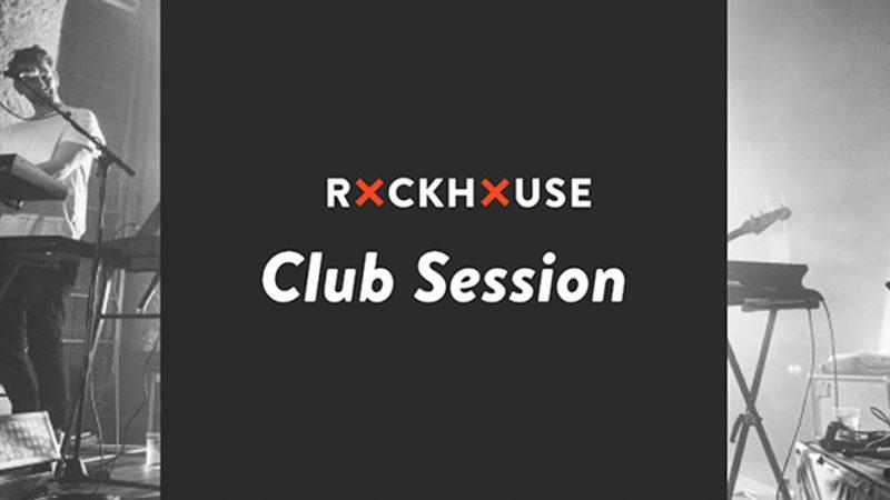 Rockhouse Club Session